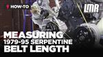 1979-95 Mustang How to Measure Serpentine Belt Length (5.0)