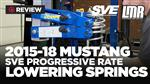 2015-2020 Mustang SVE Lowering Springs - Review
