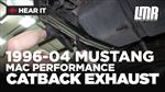 1996-2004 Mustang MAC Performance Cat Back Exhaust - Install & Sound Clips