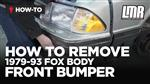 How To Remove Fox Body Mustang Front Bumper (1979-1993)
