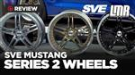 2005-2018 Mustang SVE Series 2 Wheels - Review