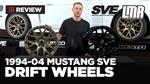 1994-2004 Mustang SVE Drift Wheels - Review