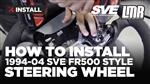 How To Install Mustang SVE FR500 Style Steering Wheel (1994-2004)